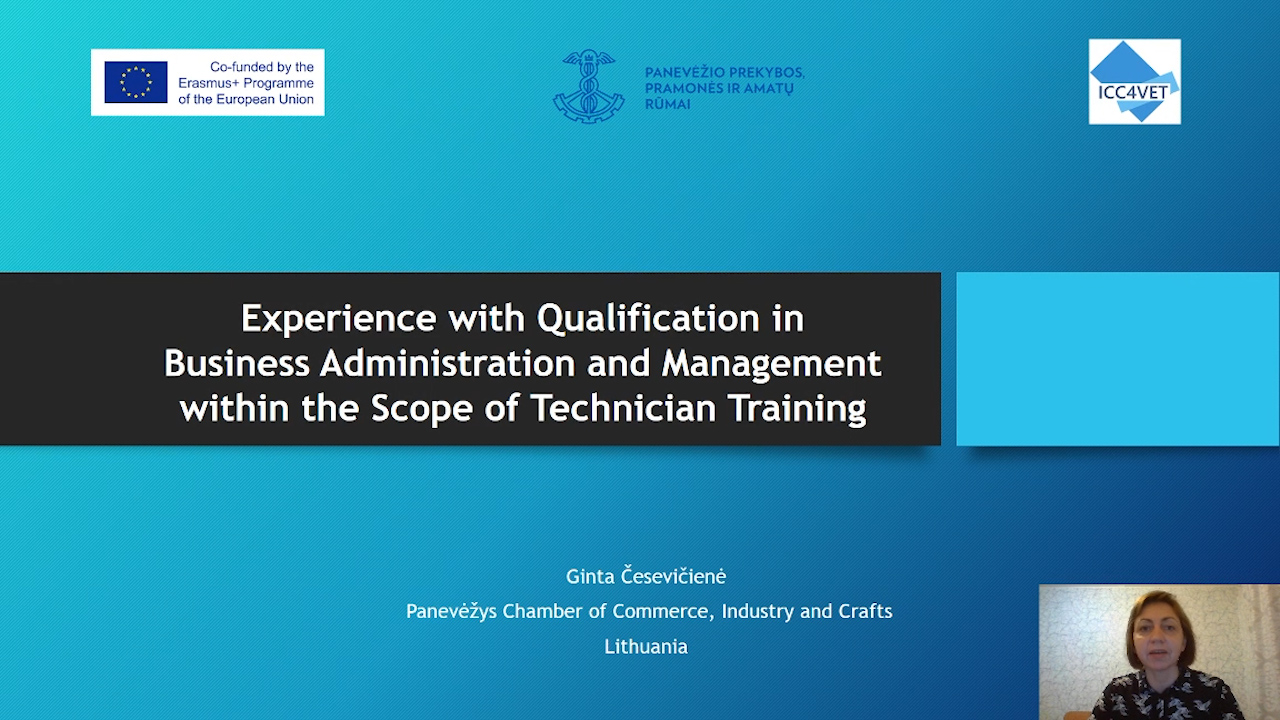 8 ICC4VET - Experience with a qualification in Business Administration and Management as part of a technician training - Ginta Ceseviciene